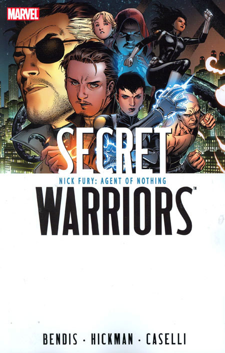 Secret Warriors Vol. 1: Nick Fury, Agent of Nothing TP