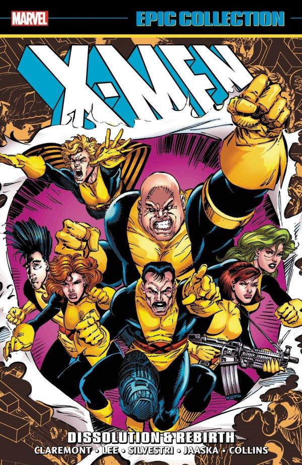 X-Men: Epic Collection - Dissolution & Rebirth TP