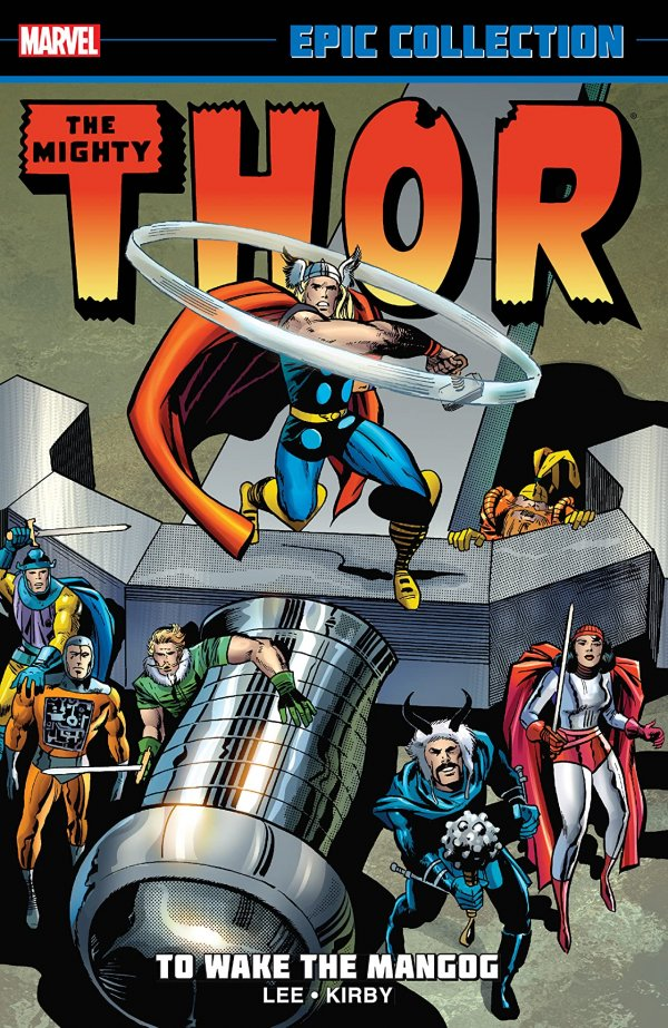 The Mighty Thor: Epic Collection - To Wake the Mangog TP