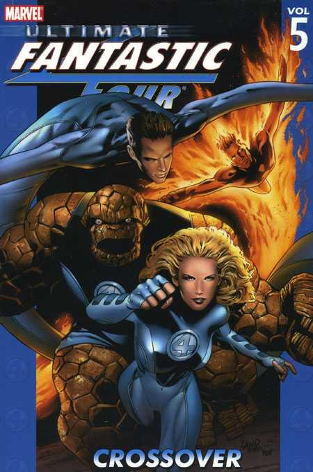 Ultimate Fantastic Four Vol. 5: Crossover TP