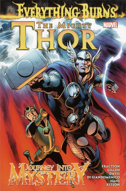 The Mighty Thor / Journey Into Mystery: Everything Burns HC