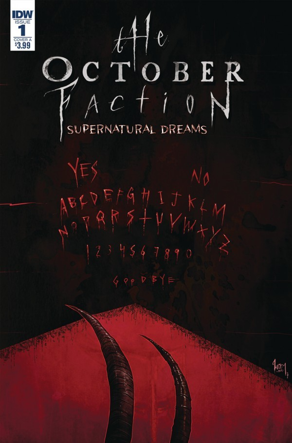 The October Faction: Supernatural Dreams #1