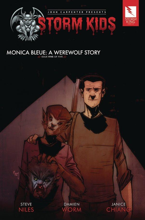 John Carpenter Presents Storm Kids: A Monica - Bleue Werewolf Story #5