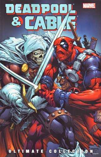 Deadpool & Cable: Ultimate Collection Book 3 TP