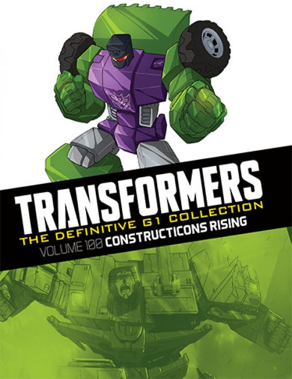 Transformers The Definitive G1 Collection Vol. 100 Construticons Rising