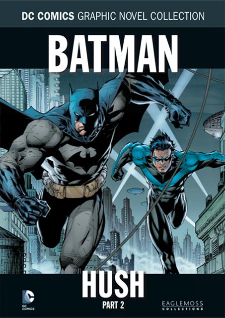 DC Comics Graphic Novel Collection Vol. 2 Batman: Hush Part 2