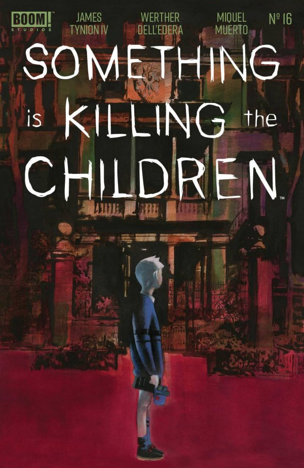 Something Is Killing The Children #16
