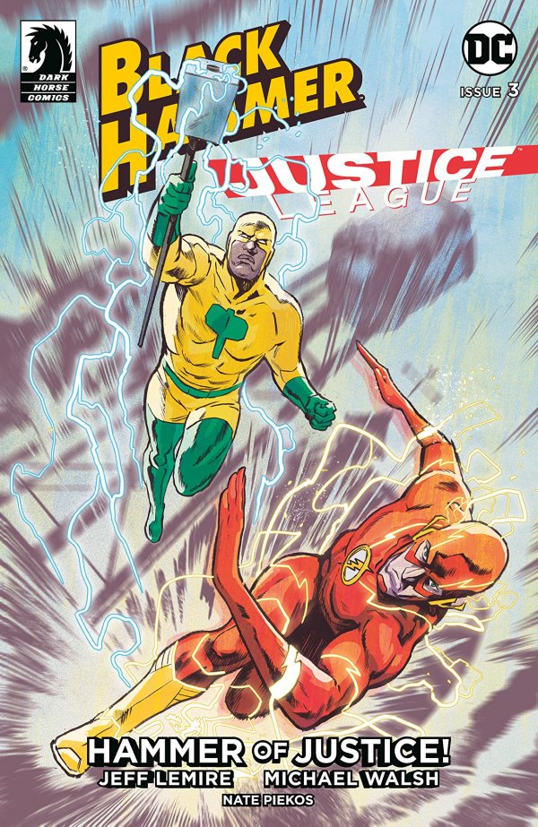 Black Hammer / Justice League: Hammer of Justice #3