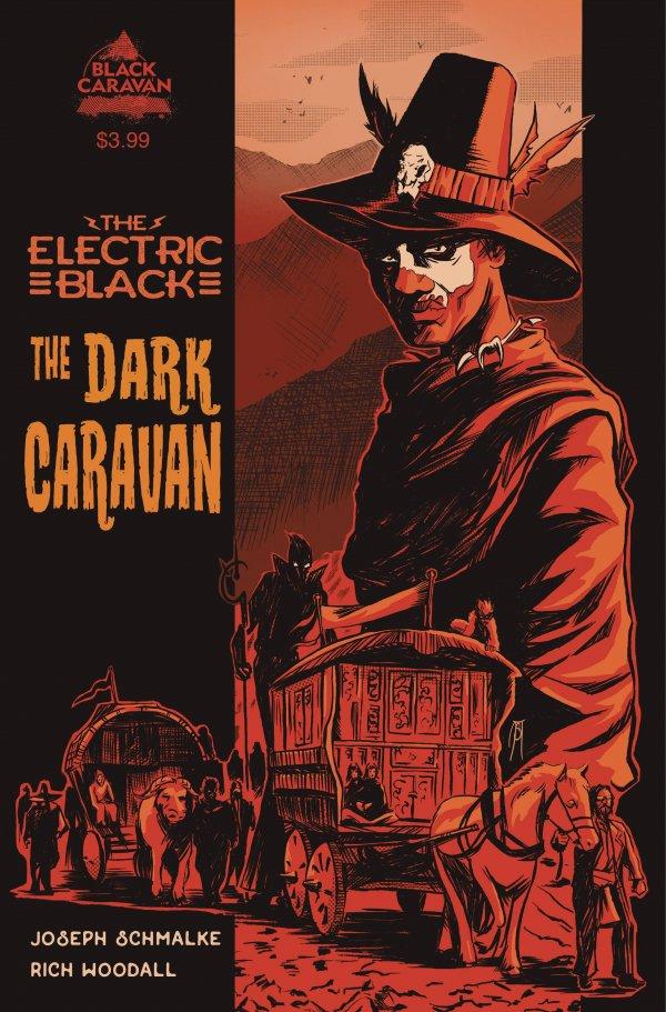 The Electric Black: Dark Caravan #1