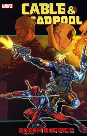 Cable & Deadpool Vol. 4: Bosom Buddies TP