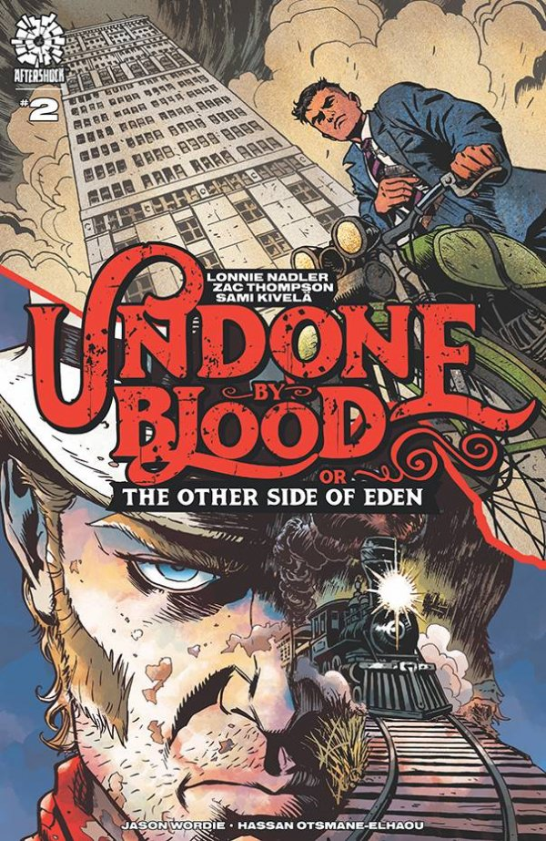 Undone By Blood or The Other Side of Eden #2