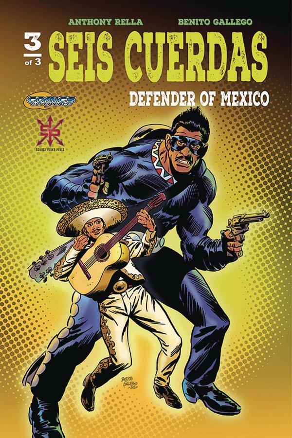 Seis Cuerdas: Defender Of Mexico #3