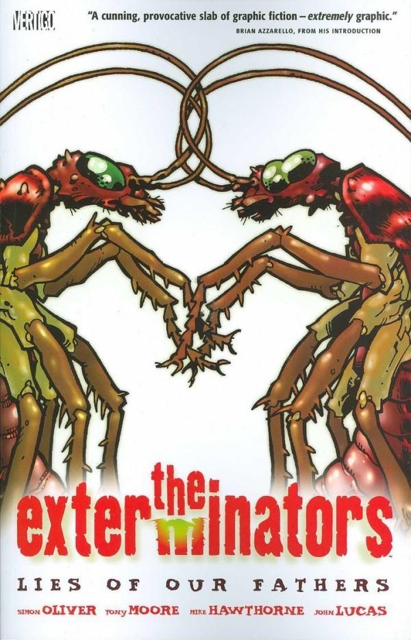 The Exterminators Vol. 3: Lies of Our Fathers TP