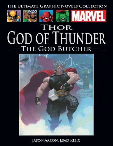 The Ultimate Graphic Novels Collection Thor: God of Thunder: The God Butcher