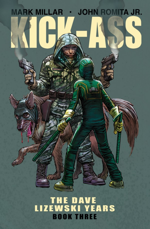 Kick-ass: Dave Lizewski Years Book Three TP