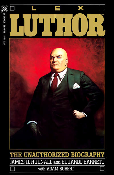 Lex Luthor: The Unauthorized Biography #1