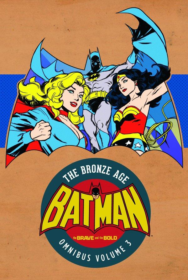 Batman: The Brave and the Bold - The Bronze Age Omnibus Vol.3 HC
