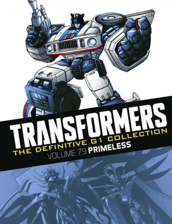 Transformers The Definitive G1 Collection Vol. 079 Primeless