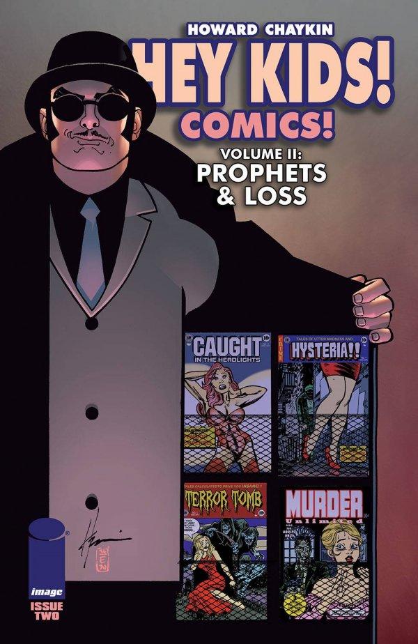 Hey Kids! Comics!: Prophets & Loss #2