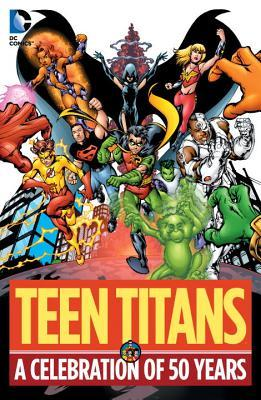 Teen Titans A Celebration of 50 Years HC