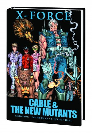 X-Force: Cable & the New Mutants HC  Premiere Hardcover