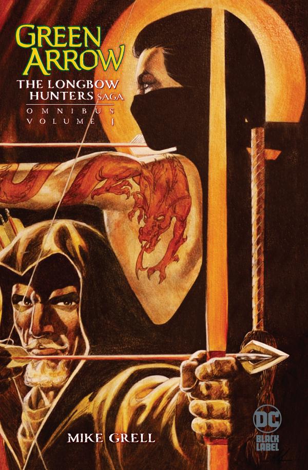 Green Arrow: The Longbow Hunters Saga Omnibus Vol. 1 HC