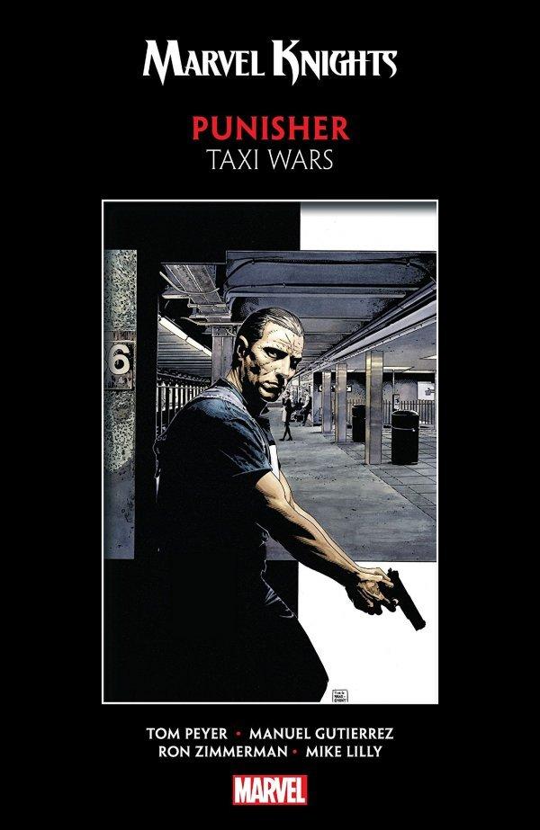 Marvel Knights Punisher by Peyer & Gutierrez: Taxi Wars TP