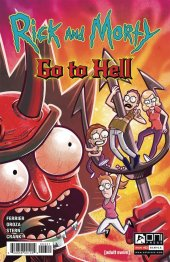 Rick And Morty: Go To Hell #3 Cover B Oroza