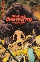 Shirtless Bear-Fighter! #1 Jesse James Comics Exclusive Variant