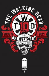 The Walking Dead #1 Black Anniversary Edition