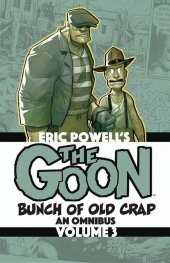 the goon the goon: bunch of old crap - an omnibus vol. 3 tp