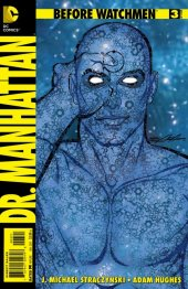 Before Watchmen: Dr. Manhattan #3 Neal Adams Variant Edition