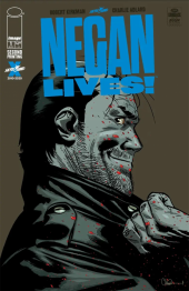 Negan Lives #1 Second Printing