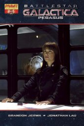 Battlestar Galactica: Pegasus #1 Photo Cover