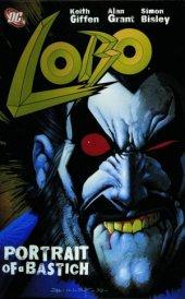 Lobo: Portrait of A Bastich TP New Printing