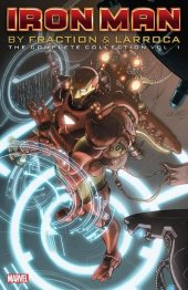 iron man by fraction & larroca complete collection vol. 1 tp