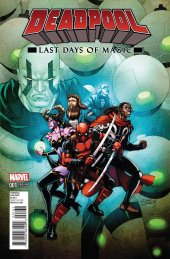 Deadpool: Last Days Of Magic #1 Lim Variant