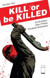 Kill or Be Killed #1 2nd Printing