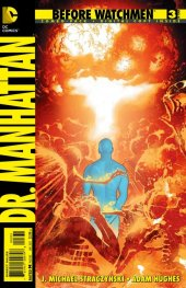 Before Watchmen: Dr. Manhattan #3 Combo Pack Variant Edition