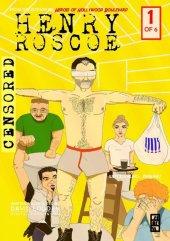 Henry Roscoe: Detective, Sort of #1