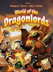 Donald Duck & Uncle Scrooge: World of the Dragonlords HC
