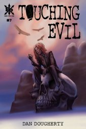 Touching Evil #7