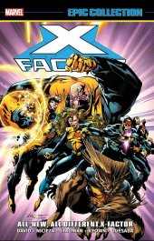 x-factor: epic collection - all-new, all-different x-factor tp