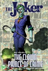 the joker: 80 years of the clown prince of crime hc