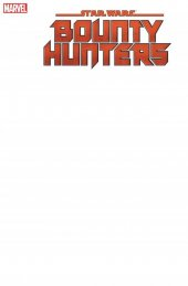Star Wars: Bounty Hunters #1 Blank Variant