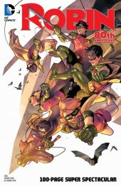 Robin 80th Anniversary 100-Page Super Spectacular #1 2010s Variant Edition