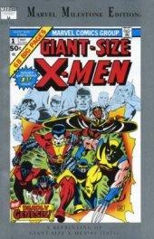 Giant-Size X-Men #1 Marvel Milestone Edition