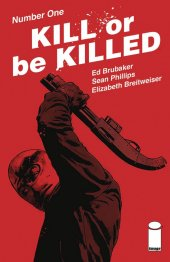 Kill or Be Killed #1 3rd Printing
