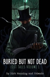 Buried But Not Dead Lost Tales Vol. 1 GN