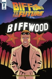 Back to the Future: Biff to the Future #2 Subscription Variant